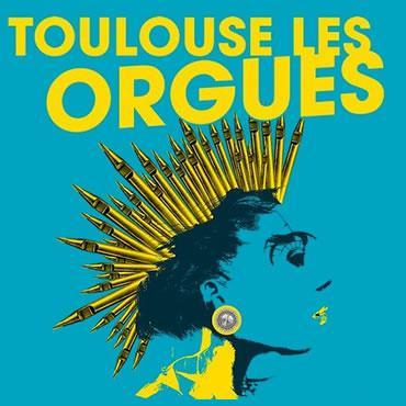 Festival Toulouse les Orgues à Toulouse